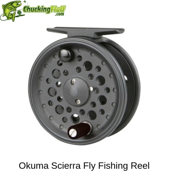 Okuma Scierra Fly Fishing Reel