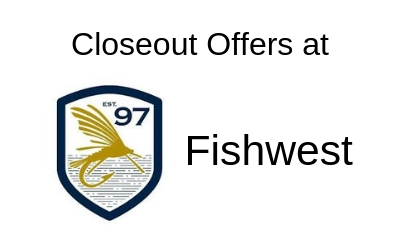 Fishwest Closeout
