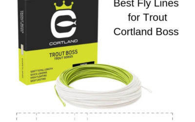 Cortland Trout Boss HTx Fly Line Review 2019 – Distance is easy!