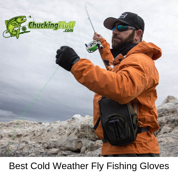 Best Cold Weather Fly Fishing Gloves in Action