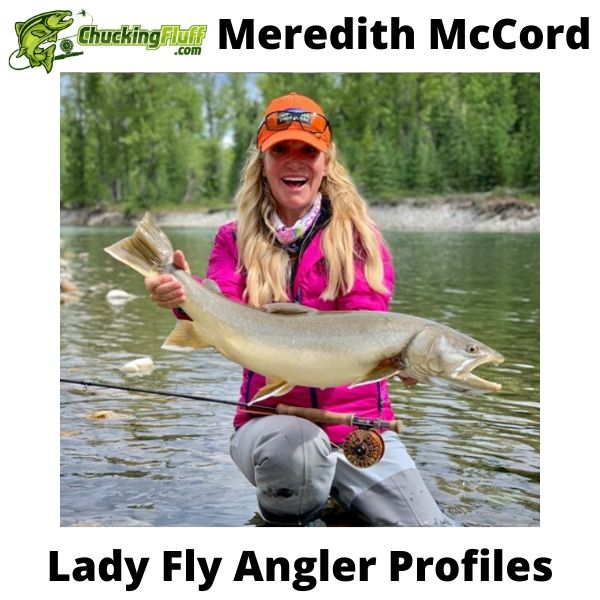 Lady Fly Angler Profiles - Meredith McCord