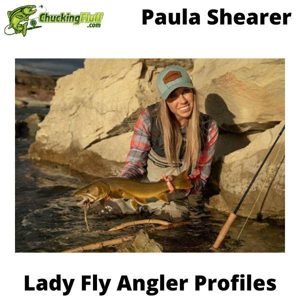 Lady Fly Angler Profiles - Paula Shearer