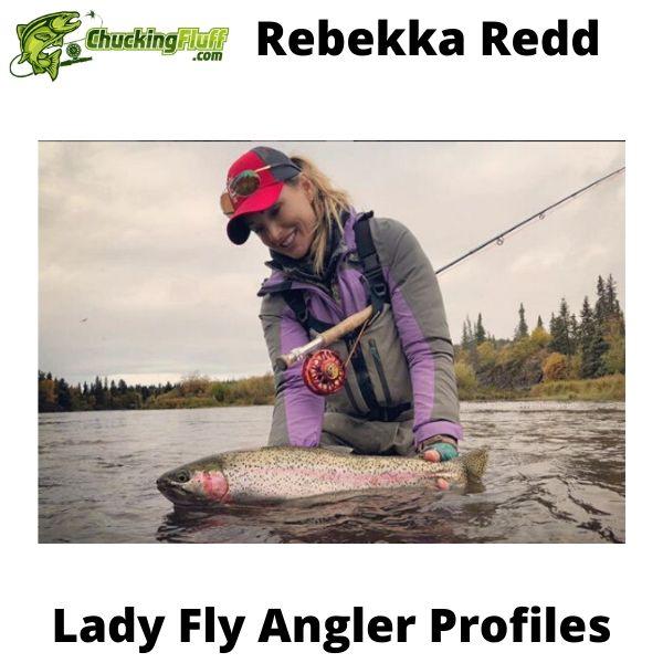 Lady Fly Angler Profiles - Rebekka Redd