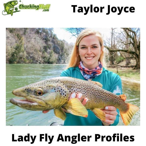 Lady Fly Angler Profiles - Taylor Joyce