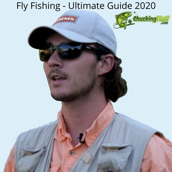 Fly Fishing - Ultimate Guide 2020