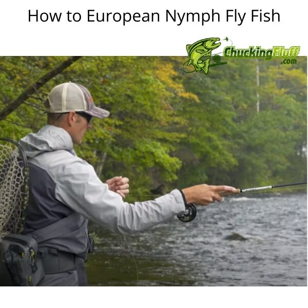 How to European Nymph Fly Fish