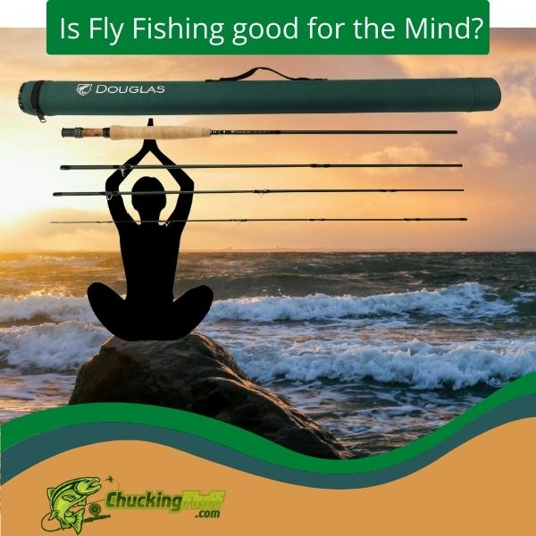 Fly Fishing Mind Therapy