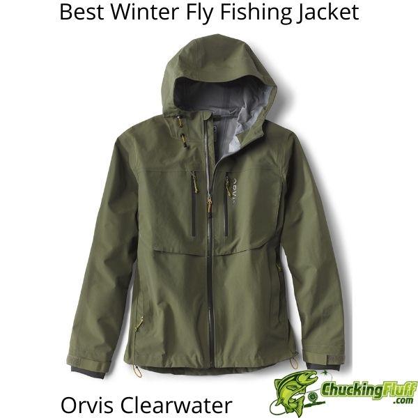 Best Winter Fly Fishing Jackets - Orvis Clearwater