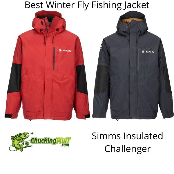 Best Winter Fly Fishing Jackets - Simms Insulated Challenger