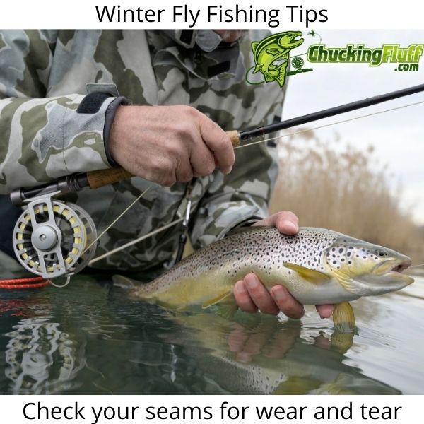 Winter Fly Fishing Tips - Check Seams